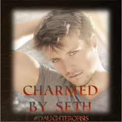 Charmed by Seth w pic
