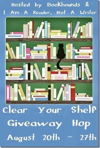 Clear Your Shelf Giveaway Hop! (1/2)