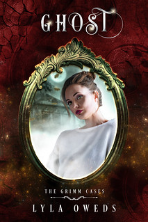 Ghost (The Grimm Cases #2)