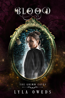 Blood (The Grimm Cases #3)